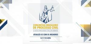 Congresso Brasileiro de Processo Civil acontece em Brasília
